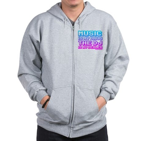 Music Is My Drug Zip Hoodie