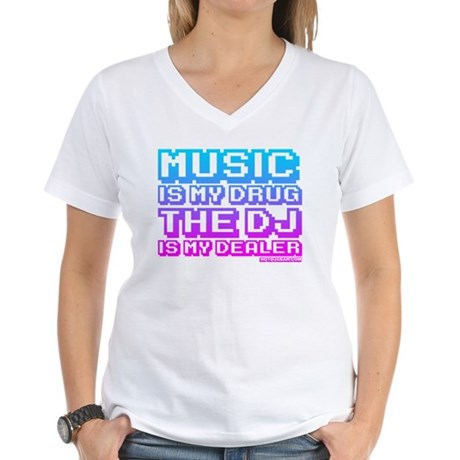 Music Is My Drug Women's V-Neck T-Shirt