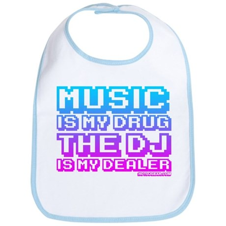 Music Is My Drug Bib