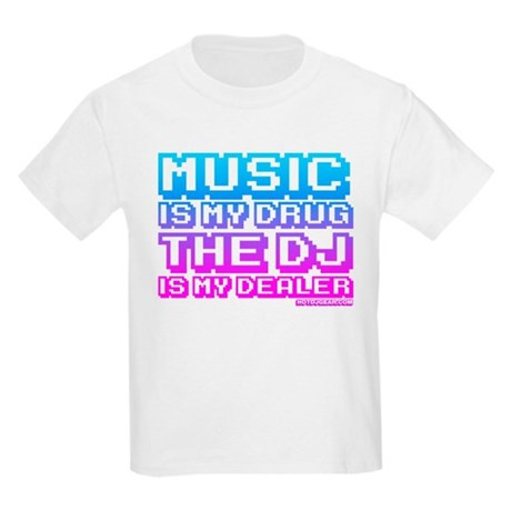 Music Is My Drug Kids Light T-Shirt