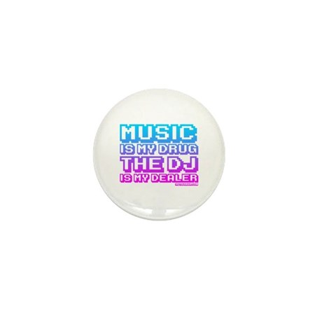 Music Is My Drug Mini Button