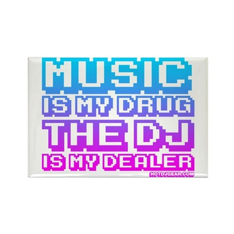 Music Is My Drug Rectangle Magnet