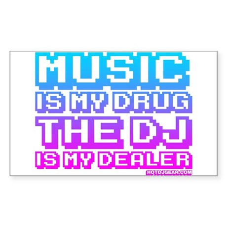 Music Is My Drug Sticker (Rectangle)