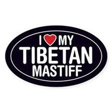 I Love My Tibetan Mastiff Oval Sticker/Decal