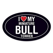 I Love My Mini Bull Terrier Oval Sticker/Decal
