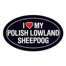 Love My Polish Lowland Sheepdog Oval Sticker/Decal
