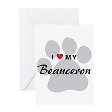 I Love My Beauceron Greeting Card
