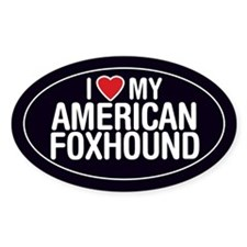 I Love My American Foxhound Oval Sticker/Decal
