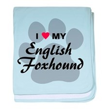 I Love My English Foxhound baby blanket
