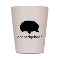Got hedgehog? Shot Glass