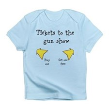 Tickets to the gun show Buy Infant T-Shirt
