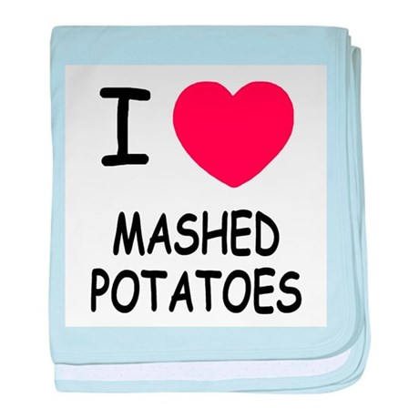I heart mashed potatoes baby blanket