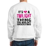 Twilight Thing Sweatshirt