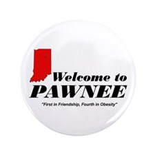 "Welcome to Pawnee 3.5"" Button"