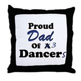 Dad of 3 Dancers Throw Pillow