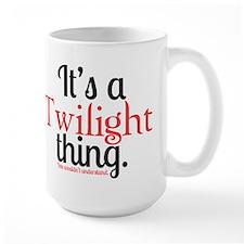 Twilight Thing Large Mug