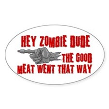 Zombies Good Meat Decal