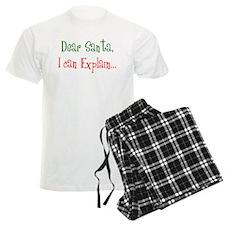 Dear Santa, I Can Explain... Pajamas