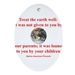 NATIVE AMERICAN PROVERB Ornament (Oval)