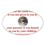 NATIVE AMERICAN PROVERB Sticker (Oval 10 pk)
