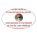 NATIVE AMERICAN PROVERB Sticker (Oval)