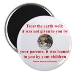 NATIVE AMERICAN PROVERB Magnet