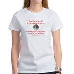 NATIVE AMERICAN PROVERB Women's T-Shirt