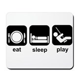 Eat Sleep Play Mousepad