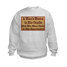 Man Cave Sanctuary Sweatshirt