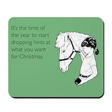 Dropping Christmas Hints Mousepad