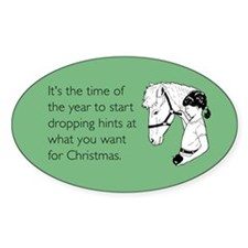 Dropping Christmas Hints Sticker (Oval)