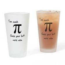 Too Much Pi Drinking Glass