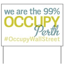 Occupy Perth Yard Sign