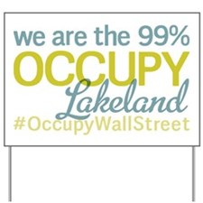 Occupy Lakeland Yard Sign