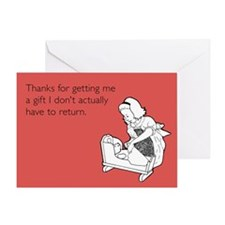 Gift I Don't Have to Return Greeting Card