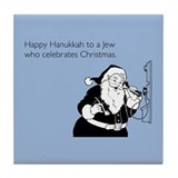 Jew Who Celebrates Christmas Tile Coaster
