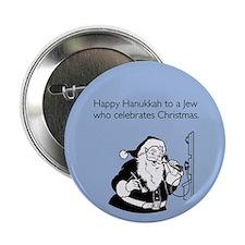 """Jew Who Celebrates Christmas 2.25"""" Button"""