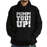 Pump! You! Up! Weightlifting SNL Hoodie