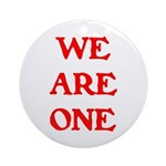 WE ARE ONE XXV Ornament (Round)