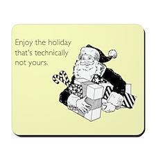 Enjoy the Holiday Mousepad