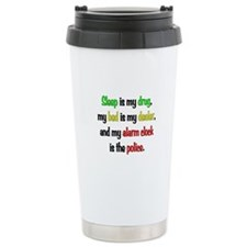 Sleep is my drug Ceramic Travel Mug