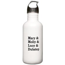 Mary Molly Lucy Dubstep Water Bottle