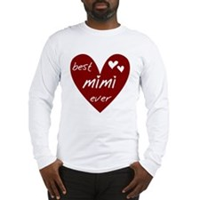 Heart Best Mimi Ever Long Sleeve T-Shirt