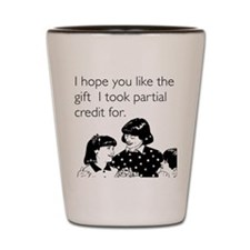 Partial Credit Gift Shot Glass