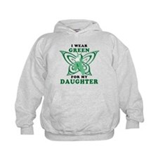 I Wear Green for my Daughter Hoodie