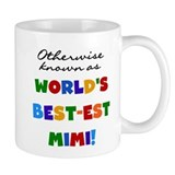 Otherwise Known Best Mimi Mug