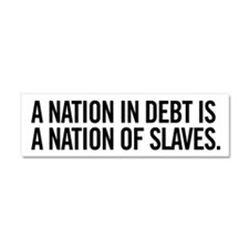 Nation of Debt Car Magnet 10 x 3