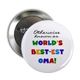 "Otherwise Known Best Oma 2.25"" Button (10 pack)"