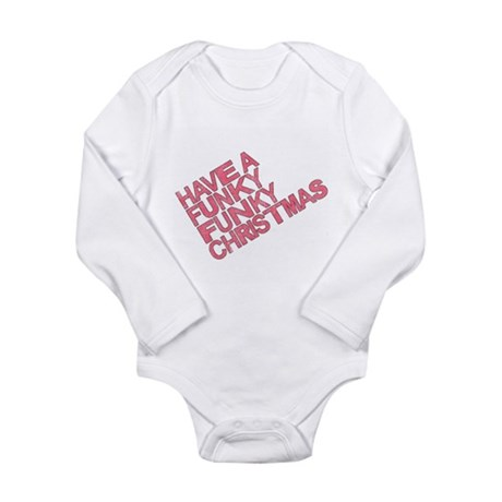 Have a Funky Funky Christmas Long Sleeve Infant Bo