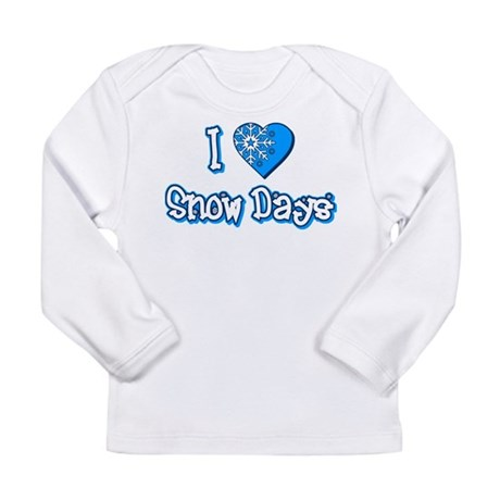 I Love [Heart] Snow Days Long Sleeve Infant T-Shir